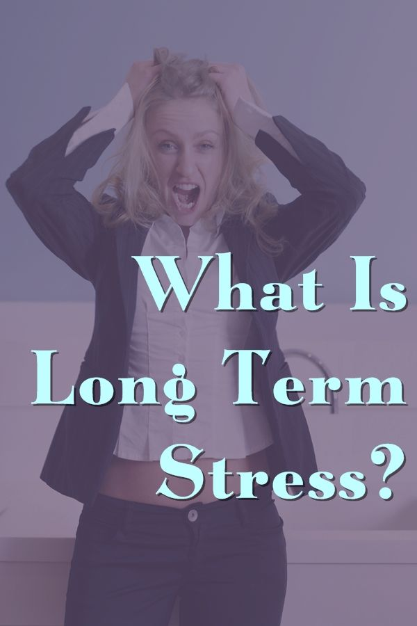 Living With A Certain Amount Of Stress In Our Lives Is Unavoidable. But It Is Imperative For Us To Realize That Prolonged Stress Will Almost Certainly Damage Our Mental Or Physical Health In The Long Run.